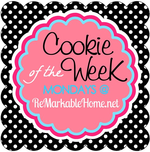 One delicious Cookie Recipe featured Every Monday @ ReMarkableHome.net