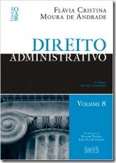 5 - Direito Administrativo - Vol 8 - Coleção OAB - 1ª Fase  - Flávia Andrade