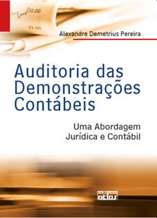Auditoria das Demonstrações Contábeis: uma abordagem jurídica e contábil