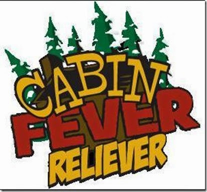 Cabin Fever Reliever
