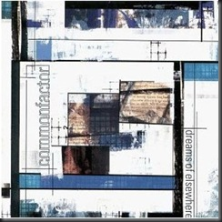 Common Factor - Dreams Of Elsewhere