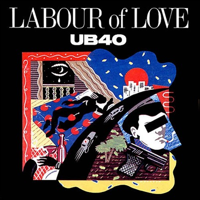 UB40 - Labour Of Love lp 1983 by monejo