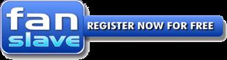 Fanslave Register Now