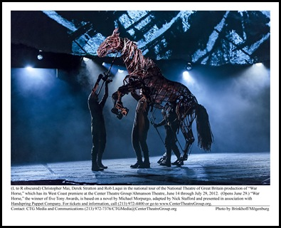 "(L to R obscured) Christopher Mai, Derek Stratton and Rob Laqui in the national tour of the National Theatre of Great Britain production of ""War Horse,"" which has its West Coast premiere at the Center Theatre Group/Ahmanson Theatre, June 14 through July 29, 2012.  (Opens June 29.) ""War Horse,"" the winner of five Tony Awards, is based on a novel by Michael Morpurgo, adapted by Nick Stafford and presented in association with Handspring Puppet Company. For tickets and information, call (213) 972-4400 or go to www.CenterTheatreGroup.org.                                                       Contact: CTG Media and Communications (213) 972-7376/CTGMedia@CenterTheatreGroup.org                                     Photo by Brinkhoff/Mögenburg"