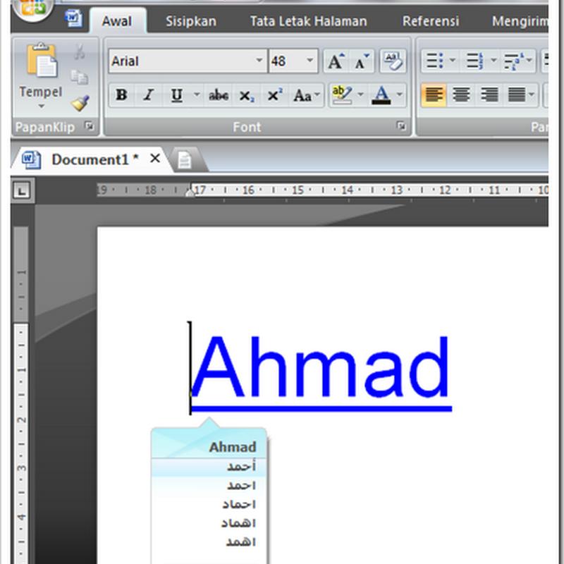 """Transliterasi Seketika Latin-Arab: Mengetik Huruf """"Ahmad"""" yang Muncul Huruf أحمد"""