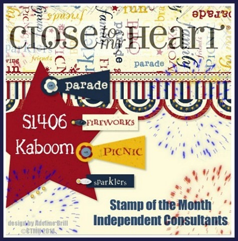 June SOTM CLOSE TO MY HEART FIREWORKS and KABOOM stamp set!