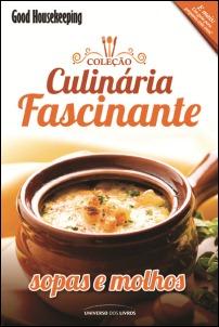Coleção Culinária Fascinante 3 - Sopas e Molhos