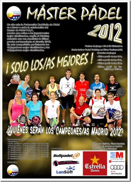 Master Federación Madrileña de Pádel en Club Padel Training Indoor, 26-29 diciembre 2012.