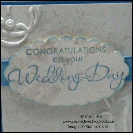 Wedding Card, Faux Mother of Pearls, Technique, Splitcoaststampers, Double loop bow, tutorial, Sharon Field, SUO, Pearls, Jewels, Wedding, stampin dimensionals, tip, Created By You, punch