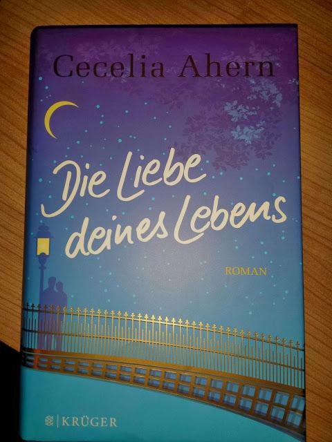 Cecelia Ahern - Die Liebe deines Lebens