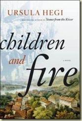 children-fire-novel-ursula-hegi-hardcover-cover-art