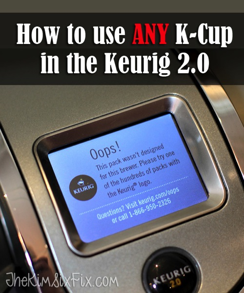 Use Any KCup in Keurig 2 0