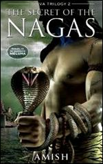 The Secret of the Nagas free ebook pdf download by amish tripathi