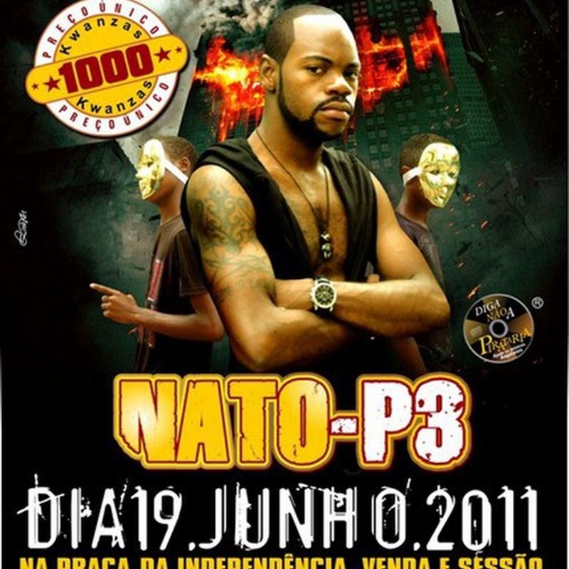 """Nato-P3 - Venda do Álbum""""Adiada""""[Análise]"""