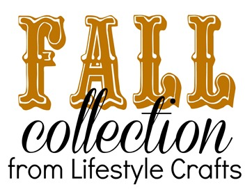 fall collection from Lifestyle Crafts
