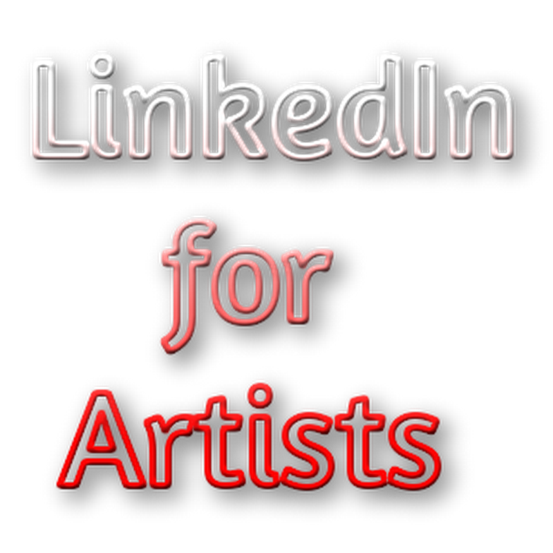 Using Linkedin to Connect With Artists and Art Professionals