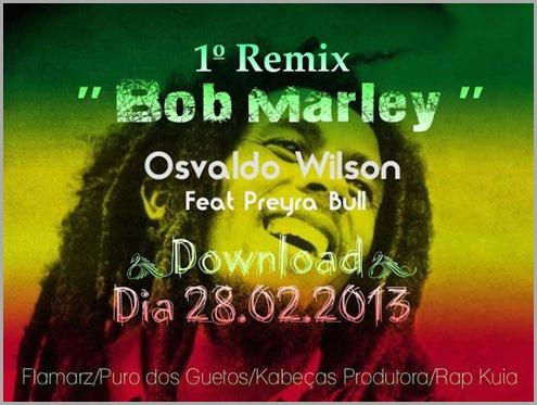 Osvaldo Wilson Bob Marley Ft. Preyra Bull