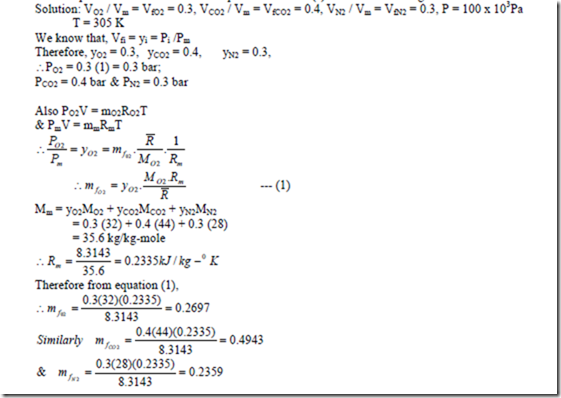 total pressure equation. 3. a mixture of perfect gas at 200c, has the following composition by volume, n2 55%, o2 20%, methane 25%. if partial pressure is 0.5 bar, total equation