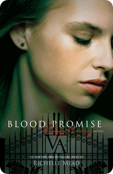 Blood promise, de Richelle Mead