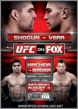 501de83788a0e UFC on Fox Shogun vs. Vera Mp4 + MKV HDTV
