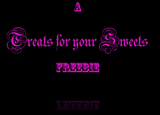 Treats for your Sweets freebie