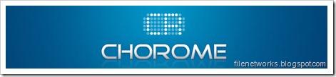 Chorome