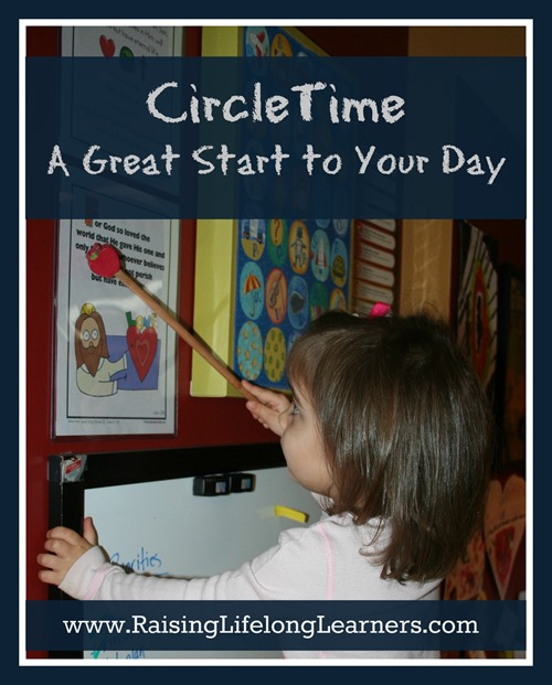 Circle Time - A Great Start to Your Day via www.RaisingLifelongLearners.com