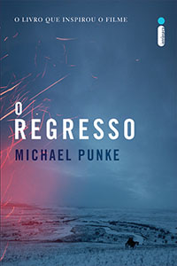O Regresso, por Michael Punke