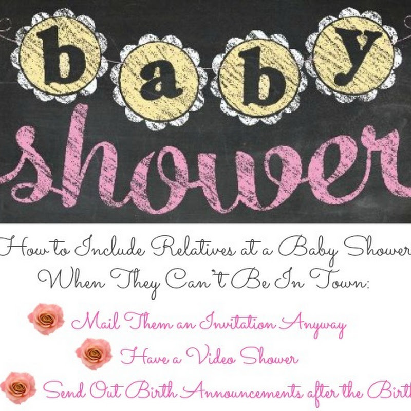How to Include Relatives at a Baby Shower…