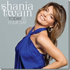 Shania-Twain-Today-Is-Your-Day