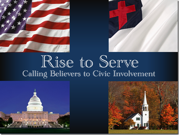 Rise to Serve: Calling Believers to Civic Involvement