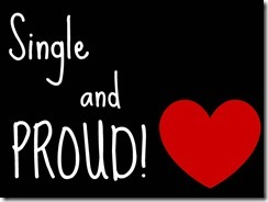 Single_and_PROUD_by_insane_and_proud7396