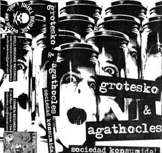 Grotesko_&_Agathocles_Sociedad_Konsumida!_(Split_Tape)_cover