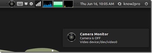 Camera Monitor โปรแกรมแสดงสถานะการใช้งานกล้อง Webcam บน Ubuntu System Tray