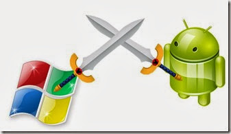android windows, android vs windows phone, android vs windows 8