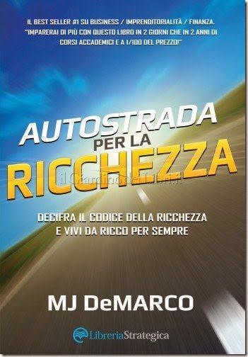 autostrada-per-la-ricchezza-mj-de-marco-libro