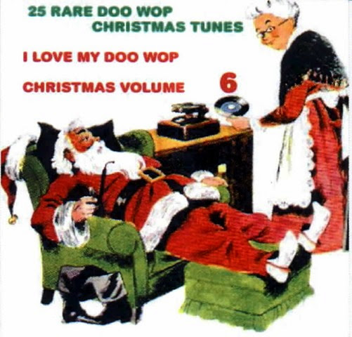 I Love My Doo Wop Christmas Vol 6 Front