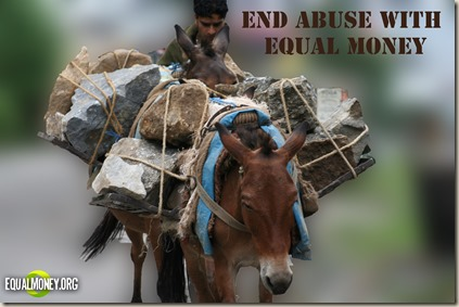 End abuse with equal money