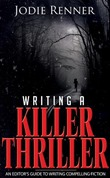 Writing a Killer Thriller_May '13_1200 (Small)