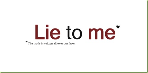 Lie-to-Me-Title-Wallpaper-lie-to-me-4926564-1600-1200