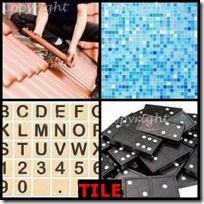 TILE- 4 Pics 1 Word Answers 3 Letters