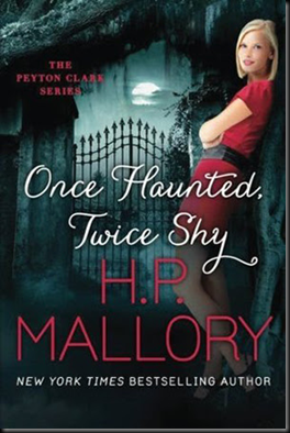 Once Haunted, Twice Shy from H.P. Mallory
