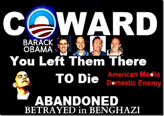 Betrayed in Benghazi - BHO Coward