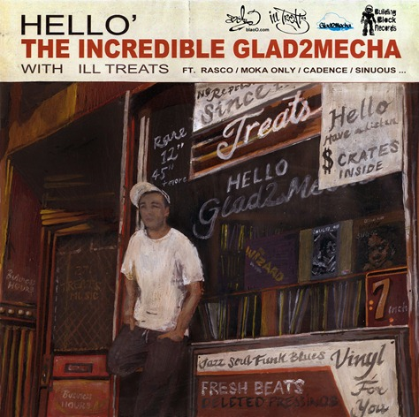 Glad2Mecha & Ill Treats - Hello (2012)MSJ