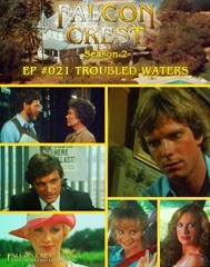 Falcon Crest_#021_Troubled Waters