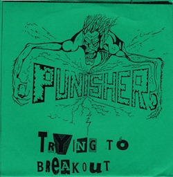 Agathocles_(Is_It_Really_Mine-)_&_Punisher_(Trying_To_Breakout)_Split_7''_ps_front