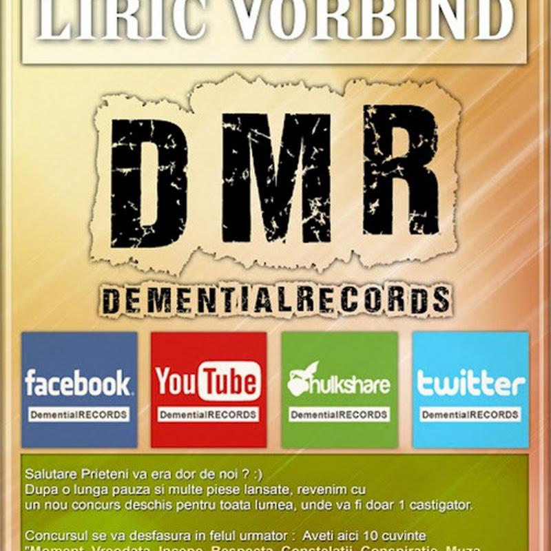 DemențialRECORDS - Lyric vorbind (Concurs)