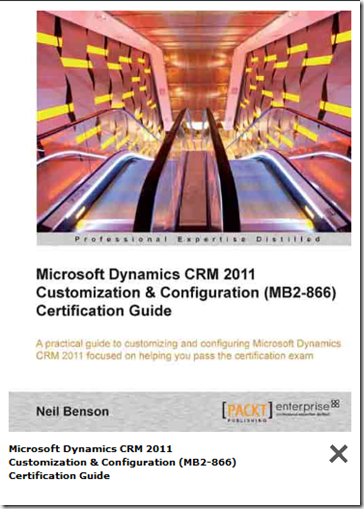 Leon\'s CRM Musings: Book Review: Packt Microsoft Dynamics CRM 2011 ...