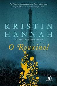 O Rouxinol, por Kristin Hannah