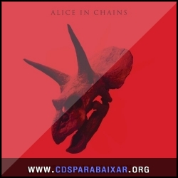 CD Alice in Chains - The Devil Put Dinosaurs Here (2013), Baixar Cds, Download, Cds Completos